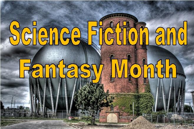 Sci Fi Fantasy Month 2